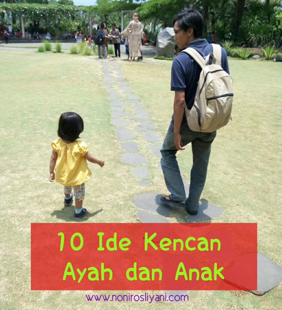 10 Ide Kencan Ayah dan Anak