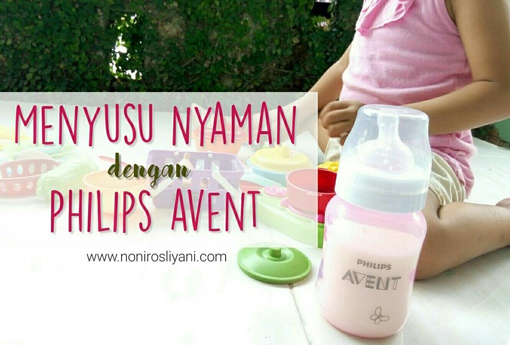 [Review] Menyusu Nyaman dengan Botol Philips Avent