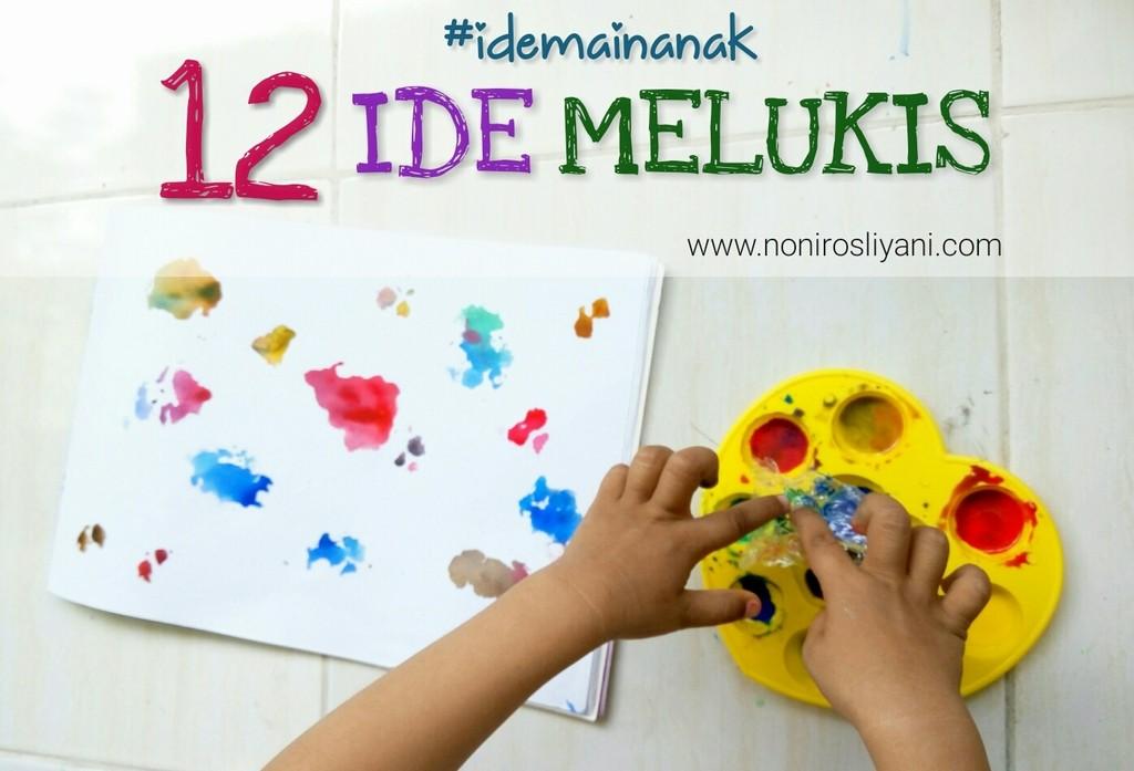 #IdeMainAnak: 12 Ide Melukis