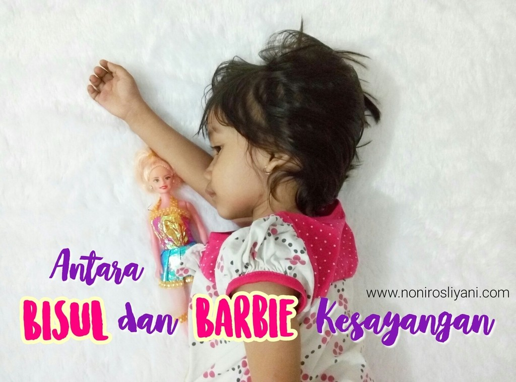 Antara Bisul dan Barbie Kesayangan