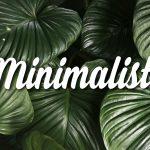 Belajar Hidup Minimalis