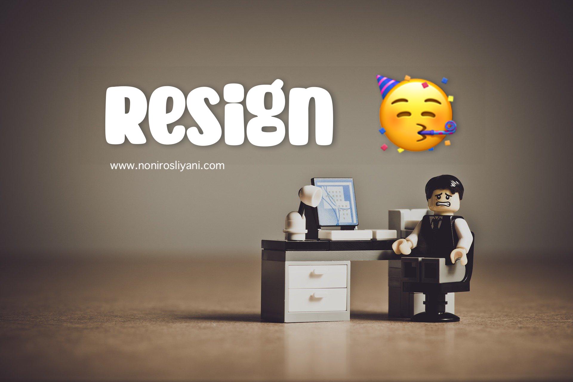 Resign